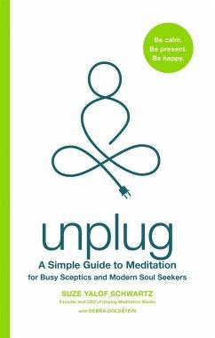 Unplug - Yalof Schwartz, Suze