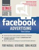 Ultimate Guide to Facebook Advertising (eBook, ePUB)