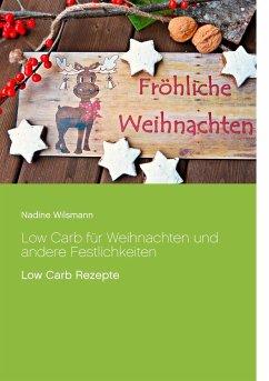 Low Carb für Weihnachten und andere Festlichkeiten