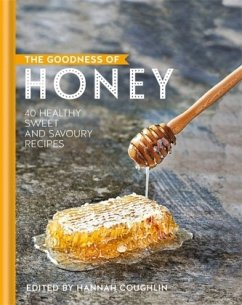 The Goodness of Honey - Coughlin, Hannah