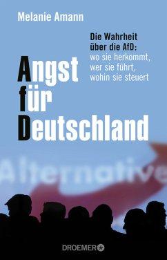 Angst für Deutschland - Amann, Melanie
