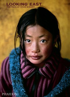 Steve McCurry: Looking East - McCurry, Steve