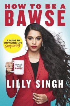 How to Be a Bawse - Singh, Lilly