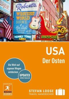 Stefan Loose Reiseführer USA, Der Osten (eBook, PDF) - Edwards, Nick; Vogel, Claus; Hodgkins, Charles; Horak, Steven; Keeling, Stephen; Ward, Greg; Grinnell, Max; Hull, Sarah; Obolsky, Todd; Rosenberg, Andrew