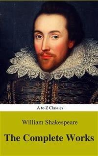 The Complete Works of William Shakespeare (Illu...