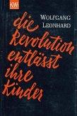 Die Revolution entlässt ihre Kinder (eBook, ePUB)