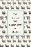 This Book Will Send You to Sleep (eBook, ePUB)