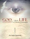 God ... On Life: A Personal Conversation (eBook, ePUB)