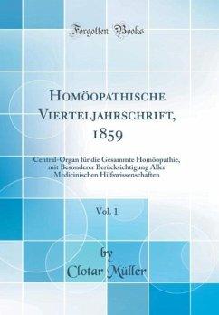 Homöopathische Vierteljahrschrift, 1859, Vol. 1