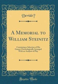 A Memorial to William Steinitz