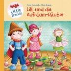Lilli und die Aufräum-Räuber / HABA Little Friends Bd.2