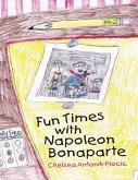 Fun Times With Napoleon Bonaparte (eBook, ePUB)