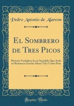 0115ff1e5181b El Sombrero de Tres Picos von Pedro Antonio De Alarcon portofrei bei ...
