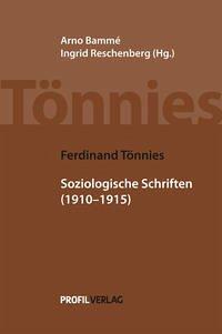 Soziologische Schriften 1910-1915