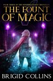 The Fount of Magic (Songbird River Chronicles, #3) (eBook, ePUB)