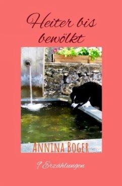 Heiter bis bewölkt - Boger, Annina