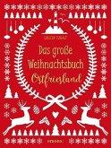 Das große Weihnachtsbuch Ostfriesland (Mängelexemplar)