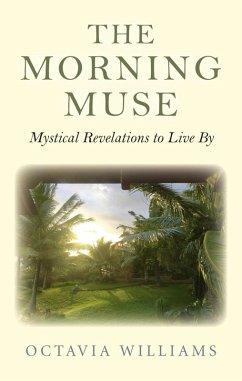 The Morning Muse (eBook, ePUB) - Williams, Octavia