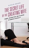 The Secret Life of the Cheating Wife (eBook, ePUB)