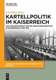 Kartellpolitik im Kaiserreich - Böse, Christian