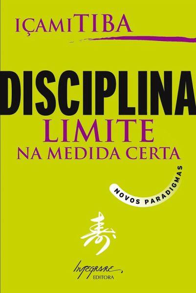 disciplina limite na medida certa iami tiba