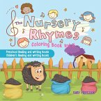 The Nursery Rhymes Coloring Book Vol II - Preschool Reading and Writing Books   Children's Reading and Writing Books