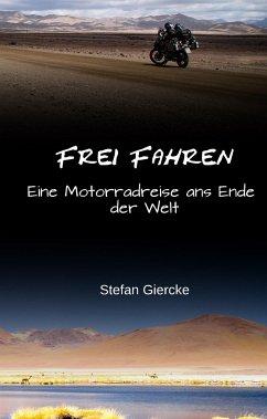 Frei Fahren