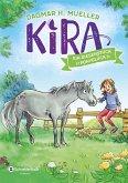 Ein Riesenstück Ponyglück / Kira Bd.1