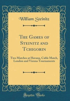 The Games of Steinitz and Tchigorin