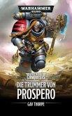 Die Trümmer von Prospero / Warhammer 40.000 - Space Marine Conquests Bd.2