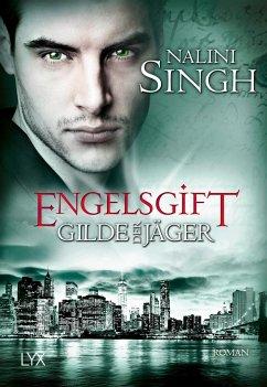 Engelsgift / Gilde der Jäger Bd.10 - Singh, Nalini