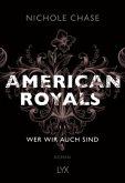Wer wir auch sind / American Royals Bd.1