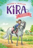 Ponykribbeln im Bauch / Kira Bd.2