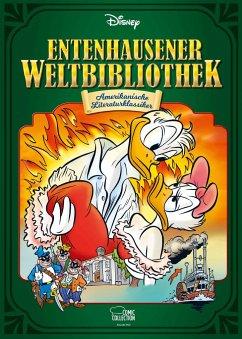 Amerikanische Literaturklassiker / Entenhausener Weltbibliothek Bd.3 - Disney, Walt