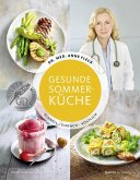 Gesunde Sommerküche - Schnell, einfach, köstlich