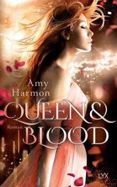 Queen and Blood / Bird & Sword Bd.2 - Harmon, Amy