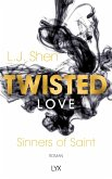 Twisted Love / Sinners of Saint Bd.2