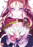 The Tale of the Wedding Rings Bd.1
