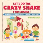 Let's Do the Crazy Shake for Shapes! Math Books for Kindergarten   Children's Math Books