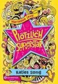 Katies Song / Plötzlich Superstar Bd.1