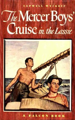 The Mercer Boys' Cruise in the Lassie (eBook, ePUB) - Wyckoff, Capwell