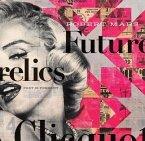 Robert Mars Futurelics: Past Is Present