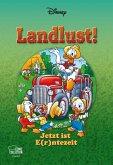 Landlust! - Jetzt ist E(r)ntezeit / Disney Enthologien Bd.37