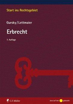Erbrecht - Gursky, Karl-Heinz; Lettmaier, Saskia