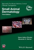 Blackwell's Five-Minute Veterinary Consult Clinical Companion: Small Animal Dermatology