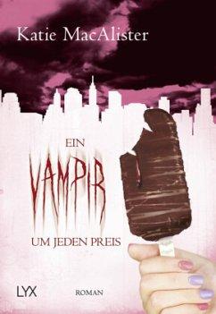Ein Vampir um jeden Preis / Dark One Bd.11