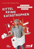 Kittel, Keime, Katastrophen