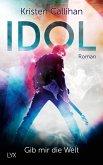 IDOL - Gib mir die Welt / VIP Bd.1