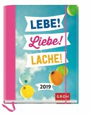 Lebe! Liebe! Lache! 2019 Buchkalender
