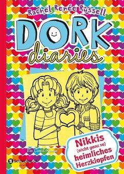Nikkis (nicht ganz so) heimliches Herzklopfen / DORK Diaries Bd.12 - Russell, Rachel R.